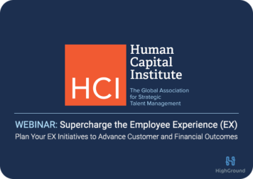 Webinar: Supercharge the Employee Experience (EX)