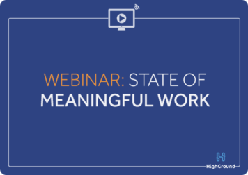 State of Meaningful Work