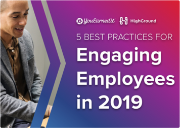 Webinar: 5 Best Practices For Engaging Employees In 2019
