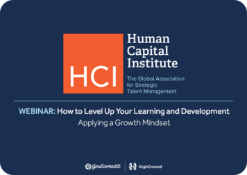WEBINAR: How to Level Up Your Learning and Development – Applying a Growth Mindset